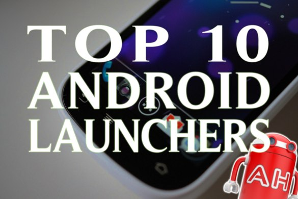 top 10 best android launcher apps