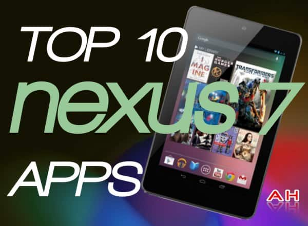 Top 10 Nexus 7 Apps Best