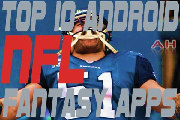 Top 10 Best Android NFL Fantasy Apps
