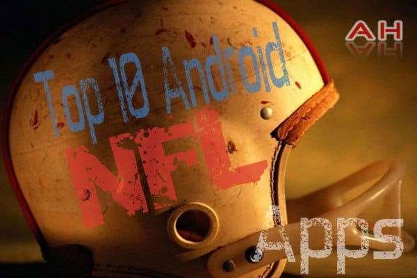 Top 10 Best NFL Apps for Android
