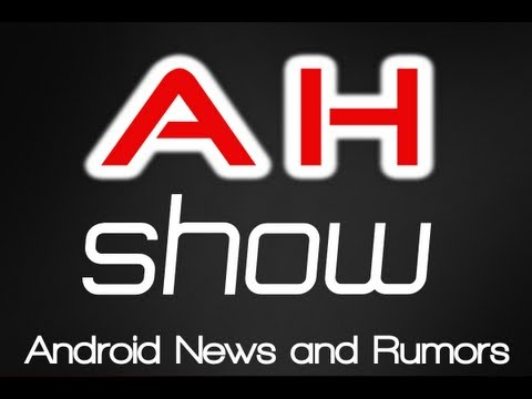 Video thumbnail for youtube video Featured: AH Show / Podcast #10 Greenhorns , Jelly Beans, Verizon, Apple Vs Samsung, Nexus 5 and More! | Androidheadlines.com
