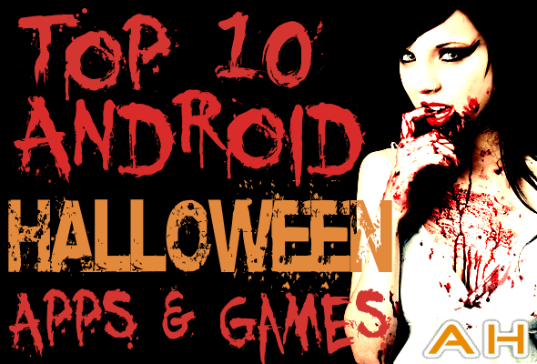 Top 10 Android Best Halloween Apps and Games