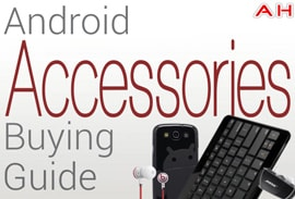 Android Accessories Buying Guide