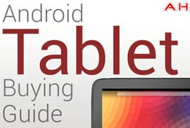 Android Tablet Buying Guide