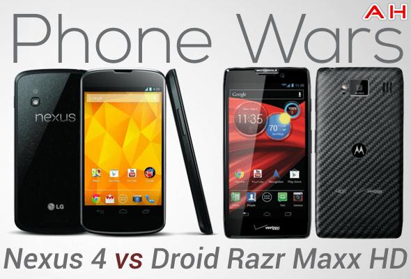 Phone Wars Nexus 4 VS Droid Razr Maxx HD