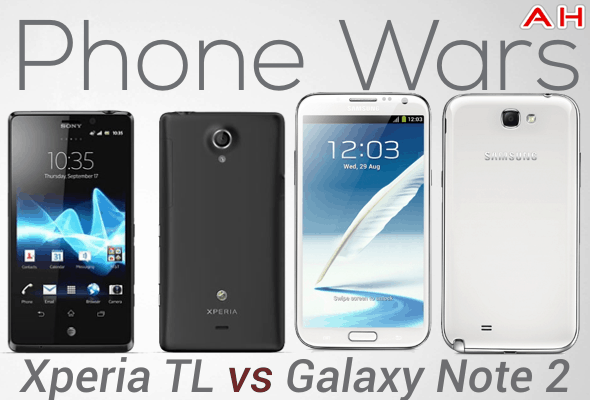 Phone Wars Xperia TL Vs Galaxy Note 2