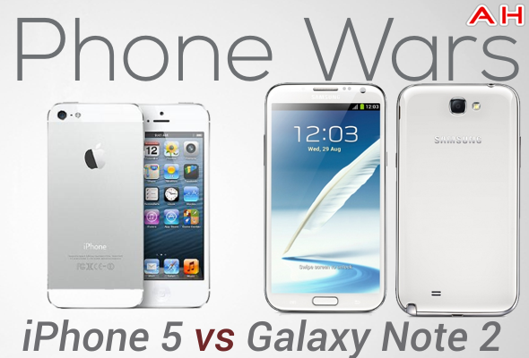 Phone Wars iPhone 5 Vs Galaxy Note 2