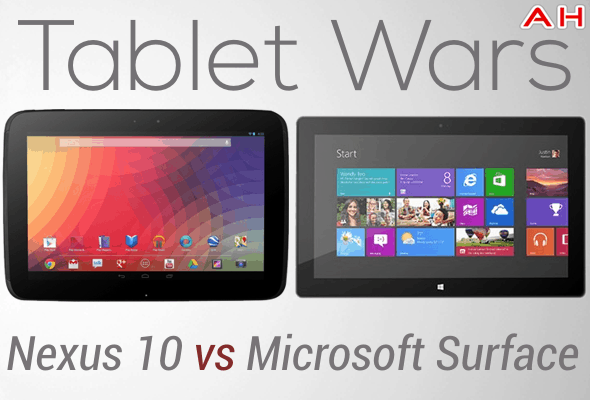 Tablet Wars Nexus 10 Vs Microsoft Surace