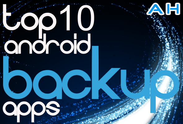 Top 10 Best Android Backup Apps