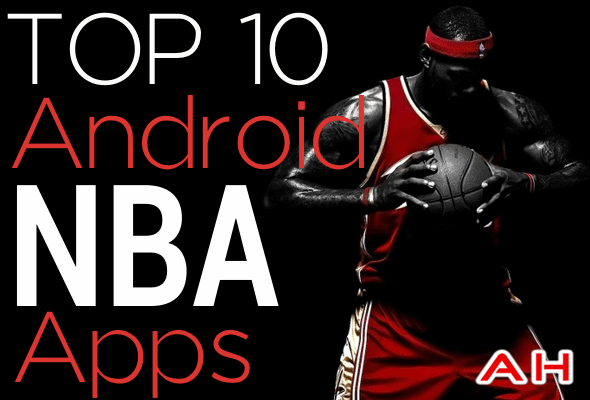 Top 10 Best Android NBA Apps 2