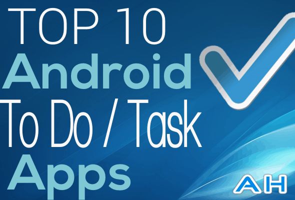 Top 10 Best Android Todo Task Apps