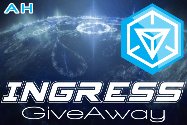 Ingress Giveaway AH