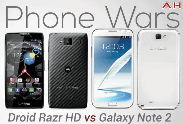 Phone Wars Droid Razr HD Vs Galaxy Note 2