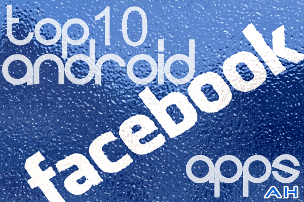 Top 10 Best Android Facebook apps 2