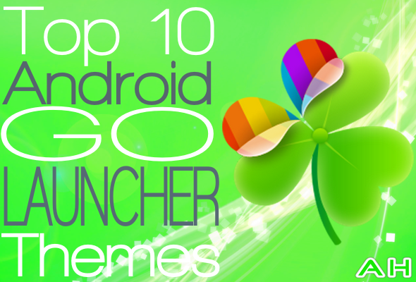 Top 10 Best Android GO Launcher Themes