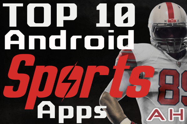 Top 10 Best Android Sports Apps