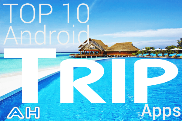 Top 10 Best TRIP Apps