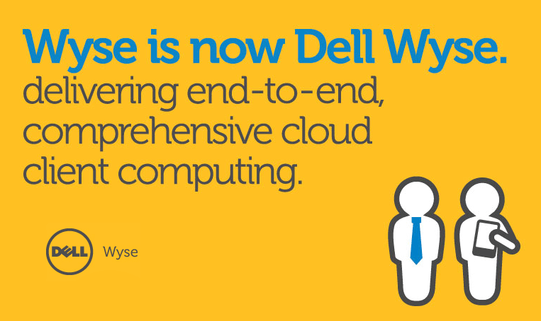 Wyse is Dell Wyse