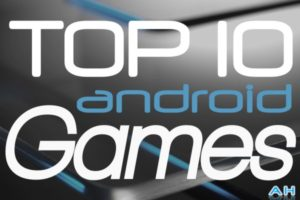 Top 10 Best Android Games : March 2014
