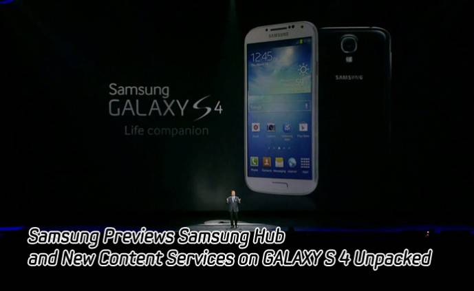 Samsung-Previews-Samsung-Hub-and-New-Content-Services-on-GALAXY-S-4-Unpacked-MAIN-689x423