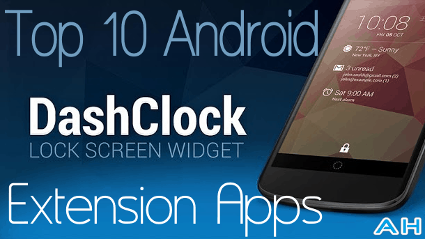 Top 10 Best Android DashClock Extension Apps