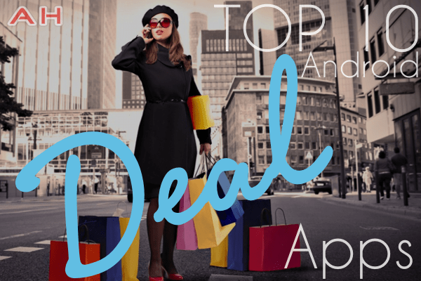 Top 10 Best Android Deal Apps