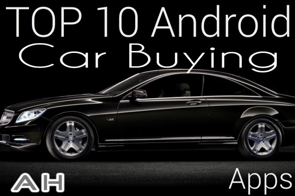 Top 10 Best Android Car Buying Apps