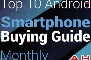 Top 10 Best Android Smartphones Buyers Guide: October 2013 Edition