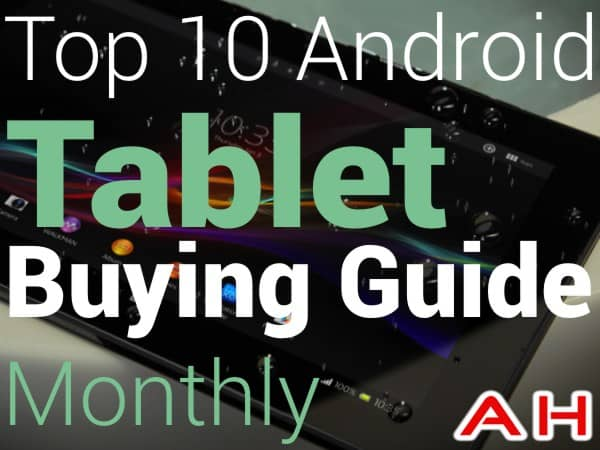 Top 10 Android Tablet Buying Guide Monthly