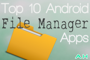 Featured: Top 10 Best File Manager Apps for Android