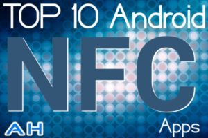 Featured: Top 10 Best NFC Tag Apps for Android