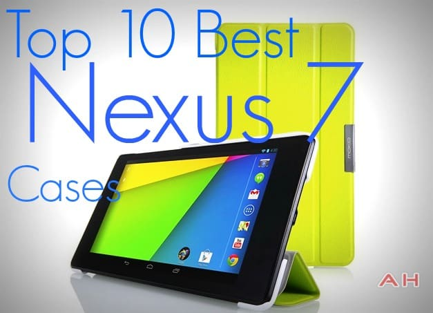 Top 10 Nexus 7 Cases