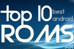 Featured: Top 10 Best Custom Android ROMs – Fall 2013 Edition