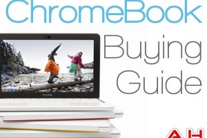 Featured: Google Chromebook Buying Guide – 2013 Fall and Holidays