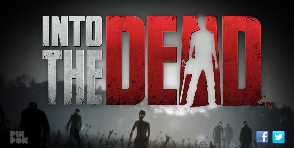 Into-the-dead™