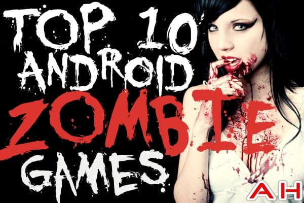 Top 10 Best Android Zombie Games