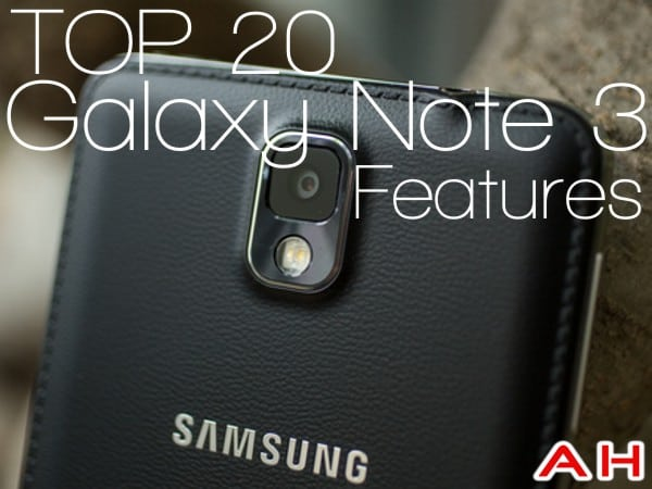 Top 20 Samsung Galaxy Note 3 Features