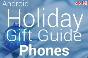 Android Smartphones Gift Guide 2013 / 2014 Edition: Top 10 Smartphones