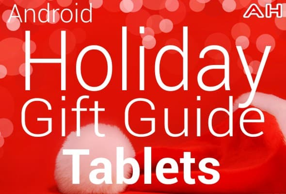 Android Holiday Gift Guide Tablets
