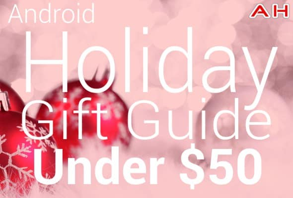 Android Holiday Gift Guide Under 50 Deals