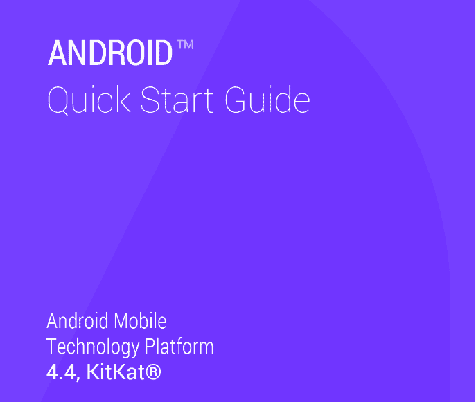 Android Quick Start Guide for KitKat