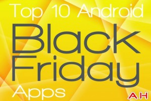 Featured: Top 10 Best Android Black Friday Deals Apps