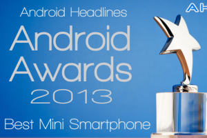 AH Awards 2013: Best Android Mini Smartphone of the Year!