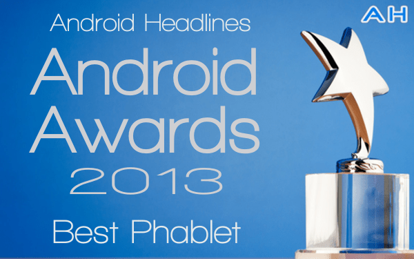 AH Android Awards 2013 Phablet