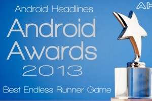 AH Awards 2013: Best Android Endless Runner Game Of The Year