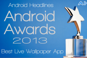 AH Awards 2013: Best Android Live Wallpaper App Of The Year