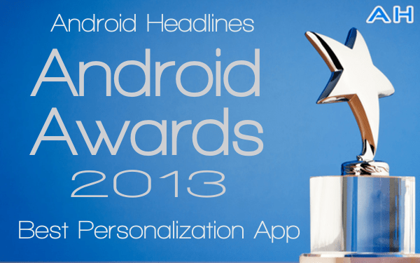 Android Awards Best Personalization App 2013