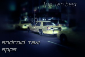 Featured: Top 10 Best Android Taxi Apps