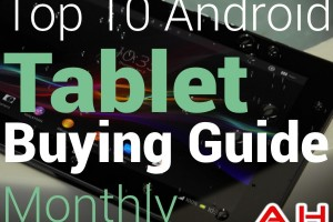 Top 10 Best Android Tablets Buyers Guide: January 2014 Edition