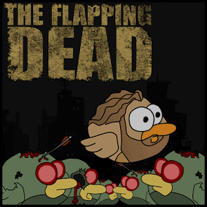 The Flapping Dead
